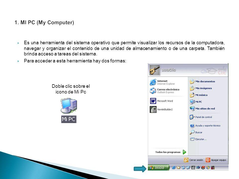 1. MI PC (My Computer)