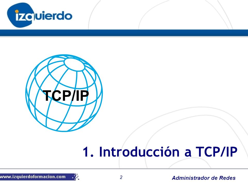 1. Introducción a TCP/IP