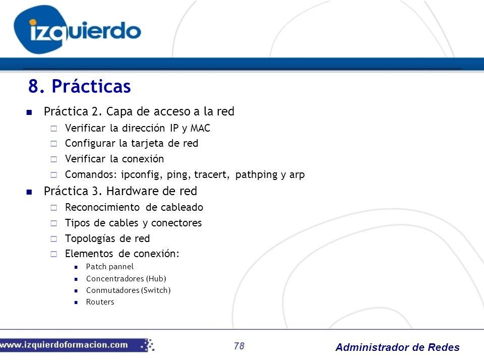 8. Prácticas Práctica 2. Capa de acceso a la red