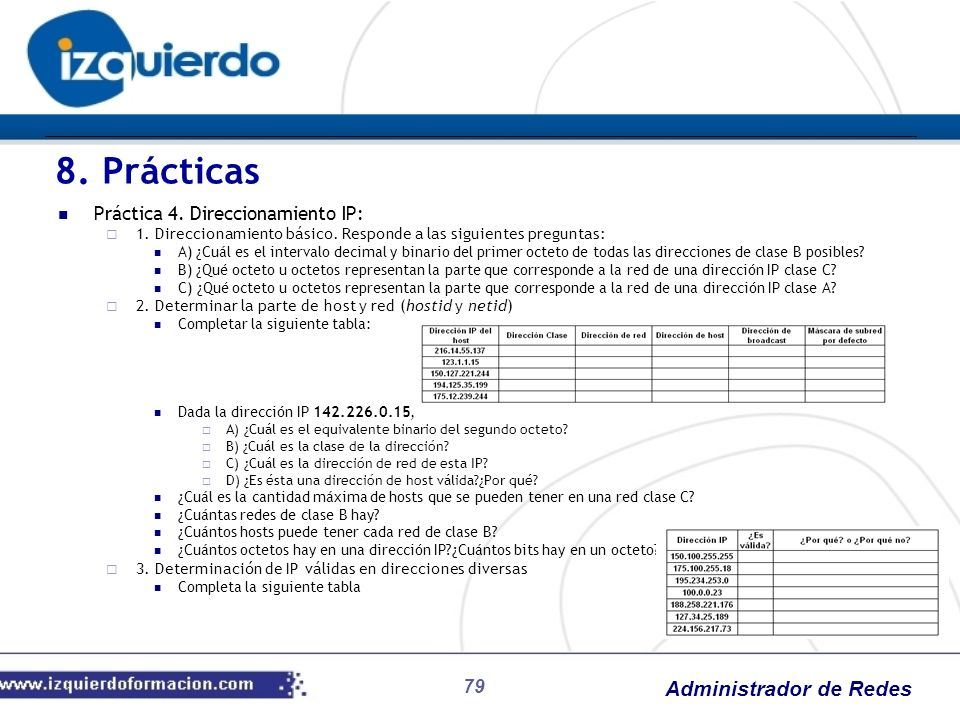 8. Prácticas Práctica 4. Direccionamiento IP: