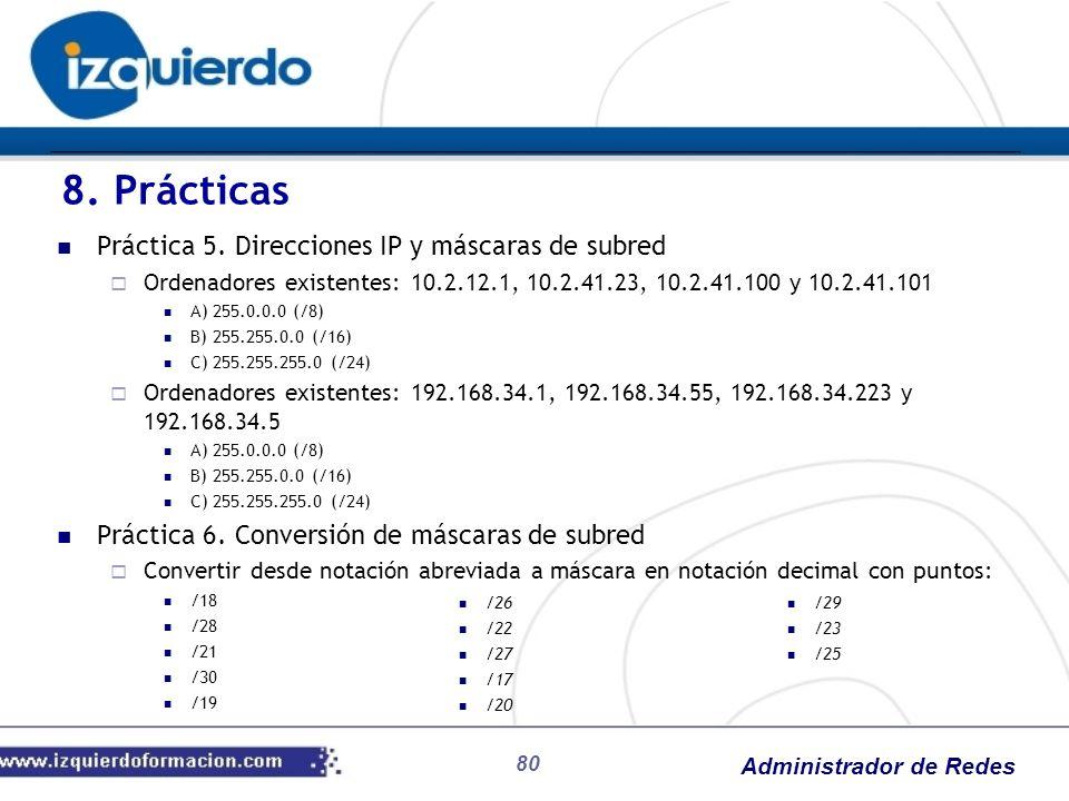 8. Prácticas Práctica 5. Direcciones IP y máscaras de subred