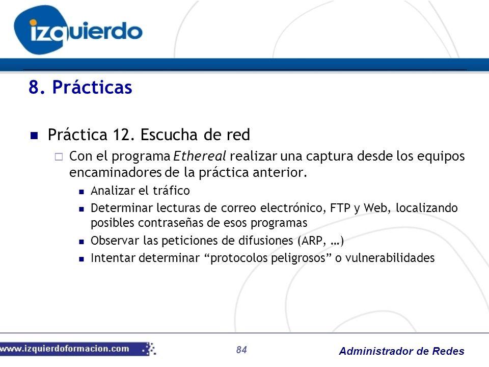 8. Prácticas Práctica 12. Escucha de red