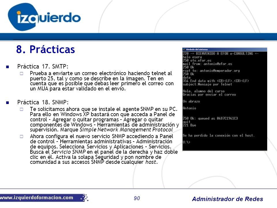8. Prácticas Práctica 17. SMTP: Práctica 18. SNMP:
