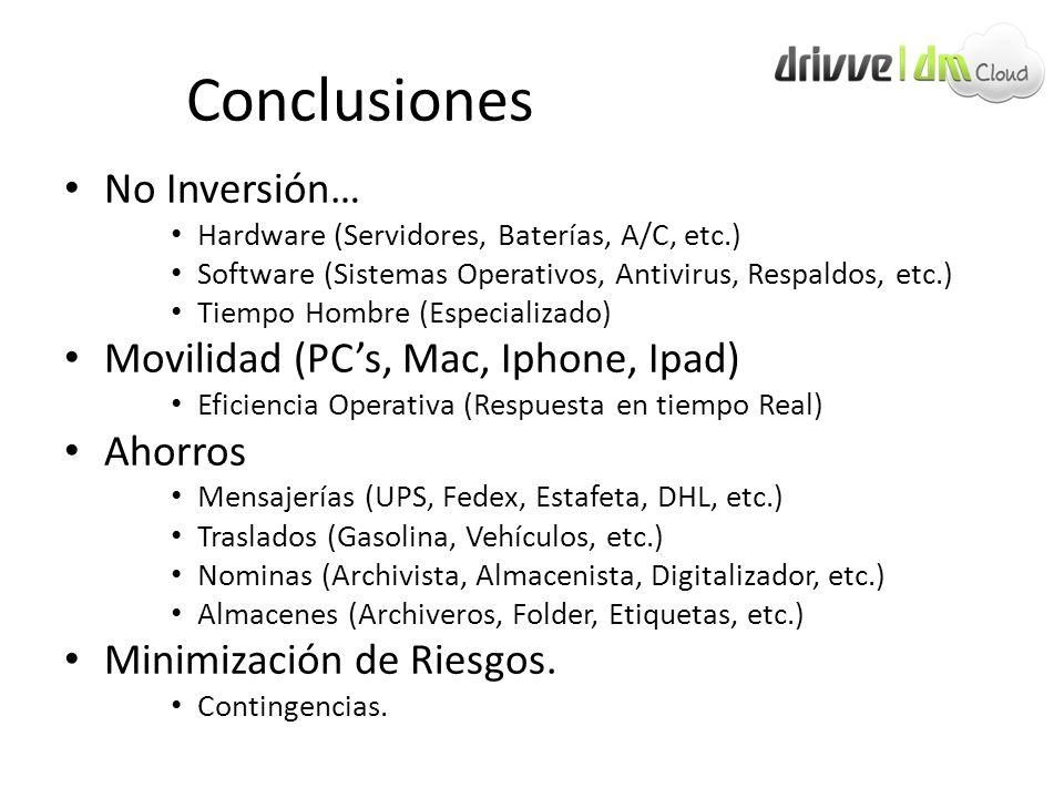 Conclusiones No Inversión… Movilidad (PC's, Mac, Iphone, Ipad) Ahorros