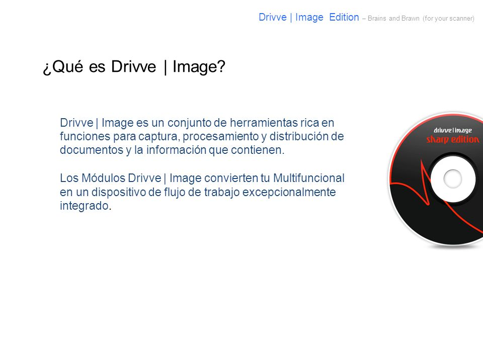 Drivve | Image Edition – Brains and Brawn (for your scanner)