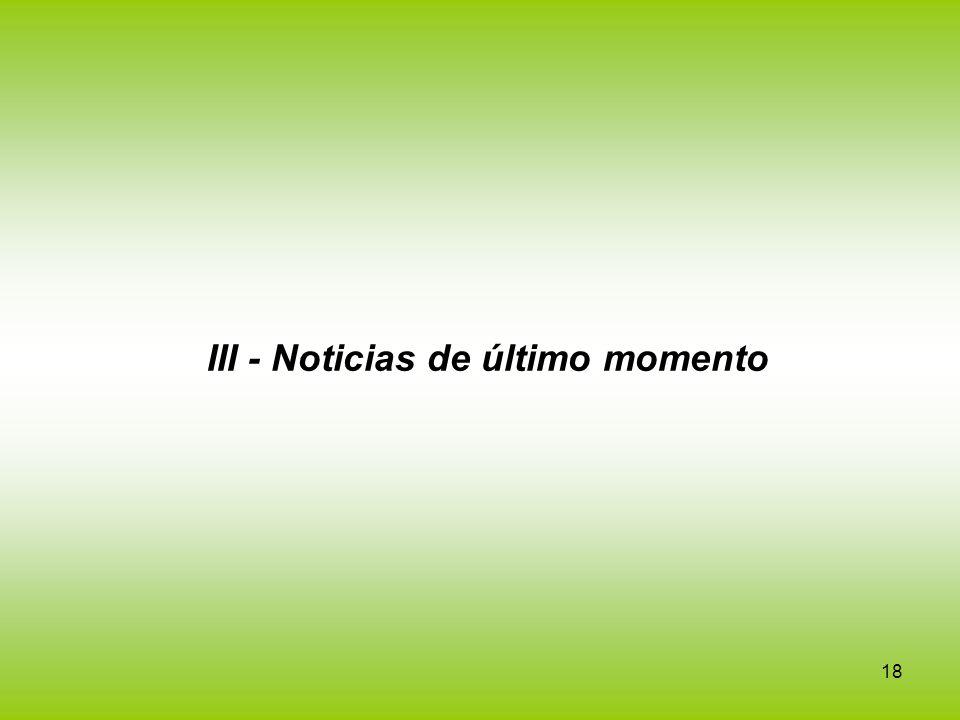 III - Noticias de último momento