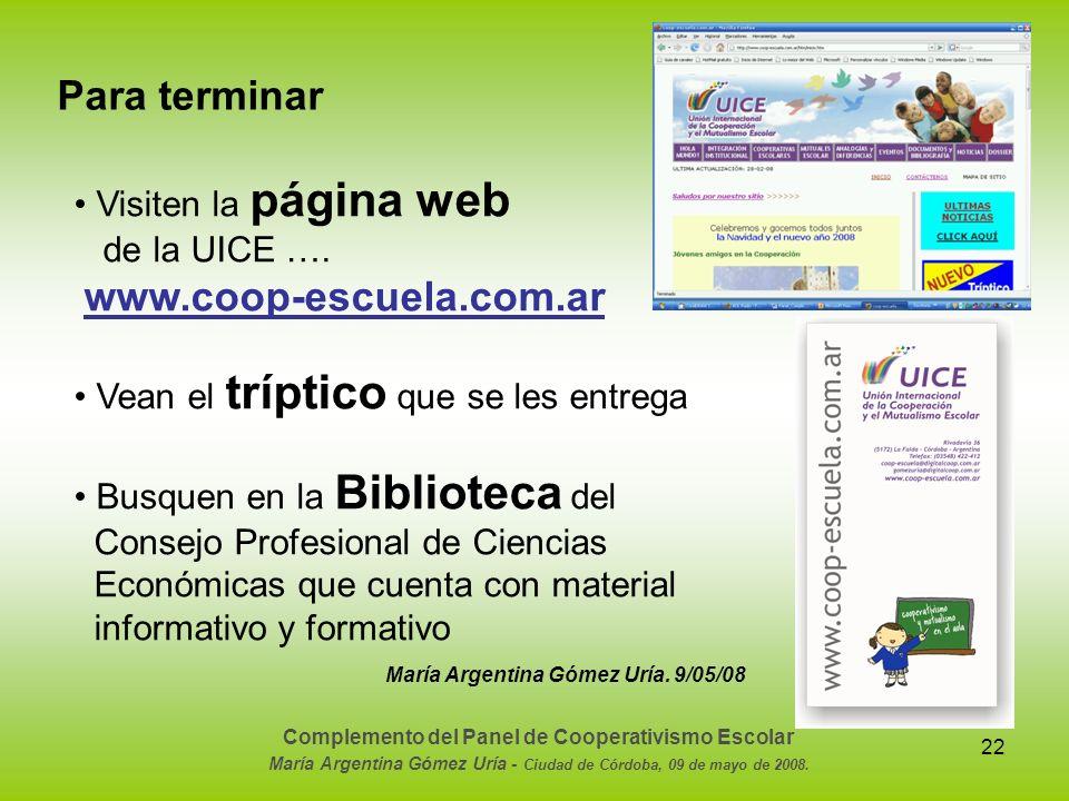 Para terminar • Visiten la página web de la UICE ….