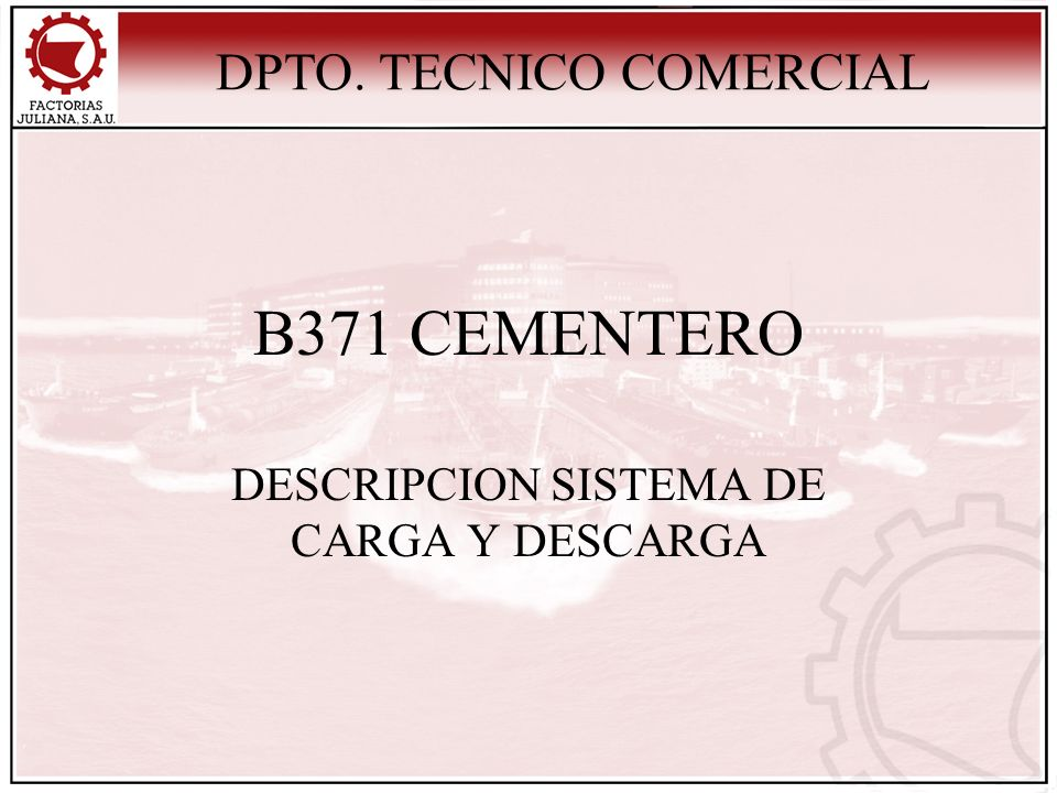 DESCRIPCION SISTEMA DE CARGA Y DESCARGA