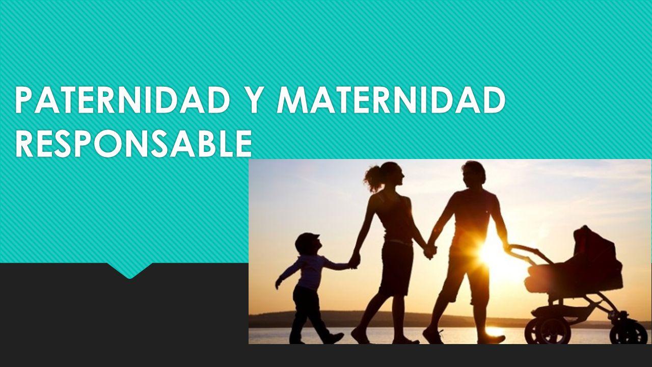 Paternidad y maternidad responsable ppt descargar for Paternidad responsable
