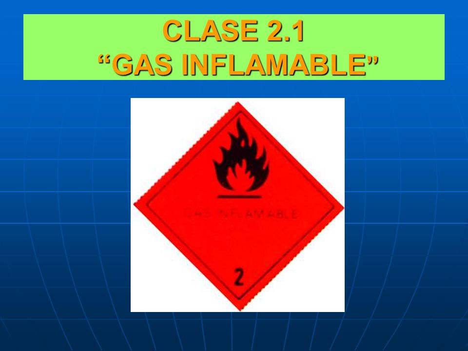 CLASE 2.1 GAS INFLAMABLE
