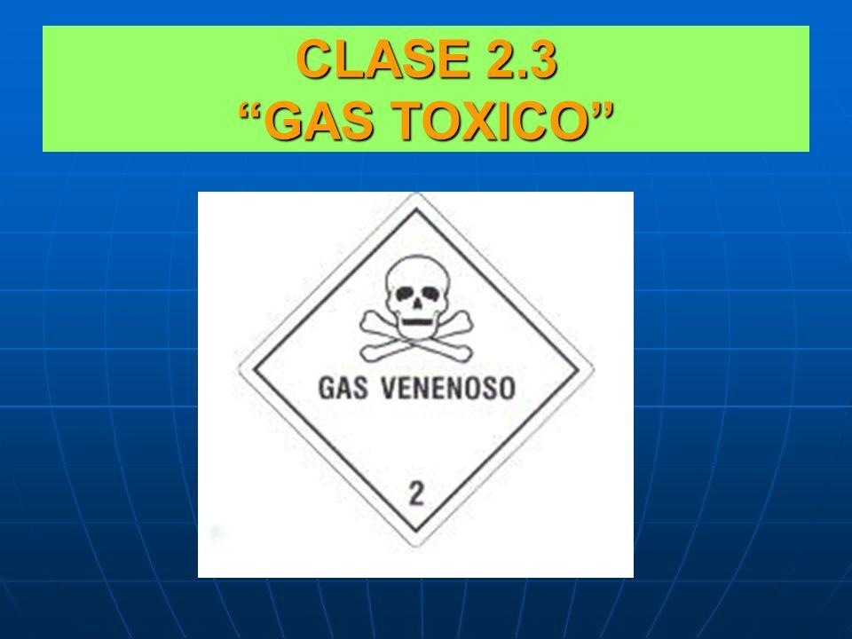 CLASE 2.3 GAS TOXICO