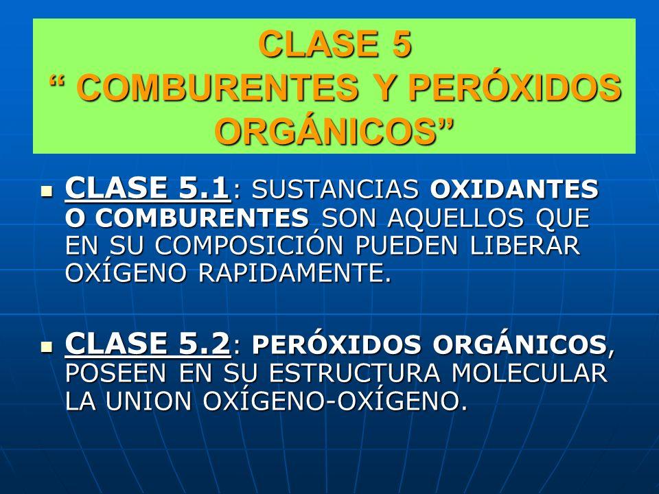 CLASE 5 COMBURENTES Y PERÓXIDOS ORGÁNICOS