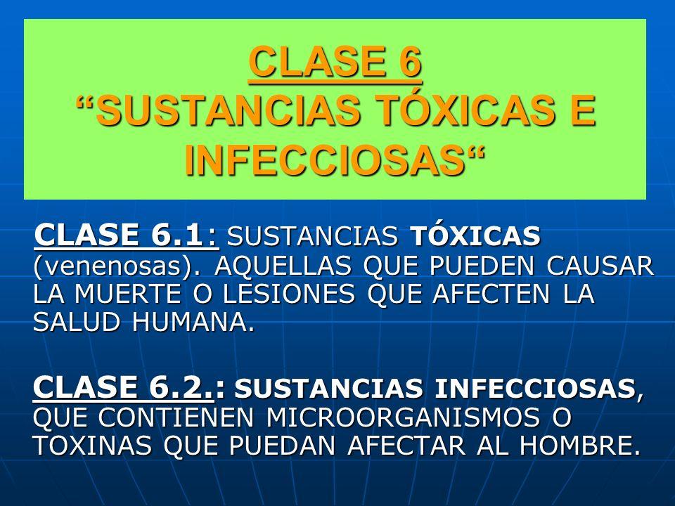 CLASE 6 SUSTANCIAS TÓXICAS E INFECCIOSAS