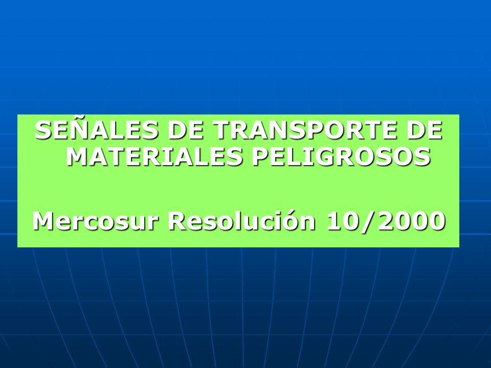 SEÑALES DE TRANSPORTE DE MATERIALES PELIGROSOS