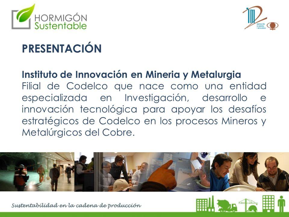 PRESENTACIÓN Instituto de Innovación en Mineria y Metalurgia