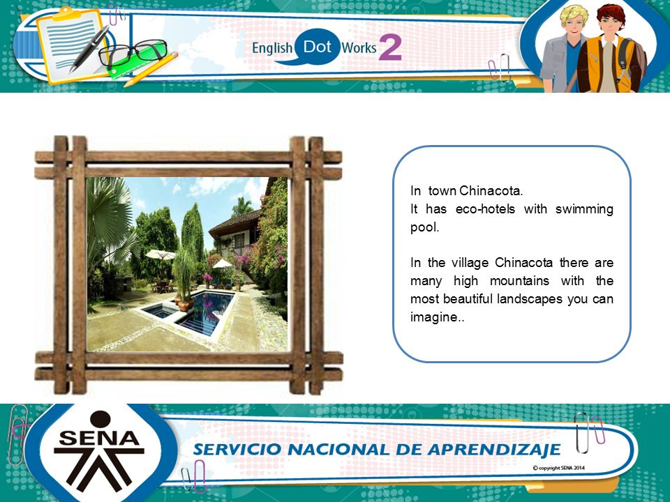 In town Chinacota. It has eco-hotels with swimming pool.