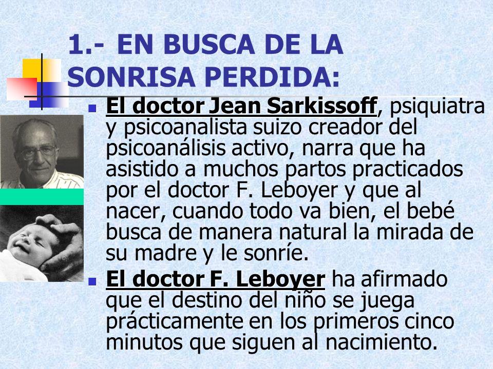 1.- EN BUSCA DE LA SONRISA PERDIDA:
