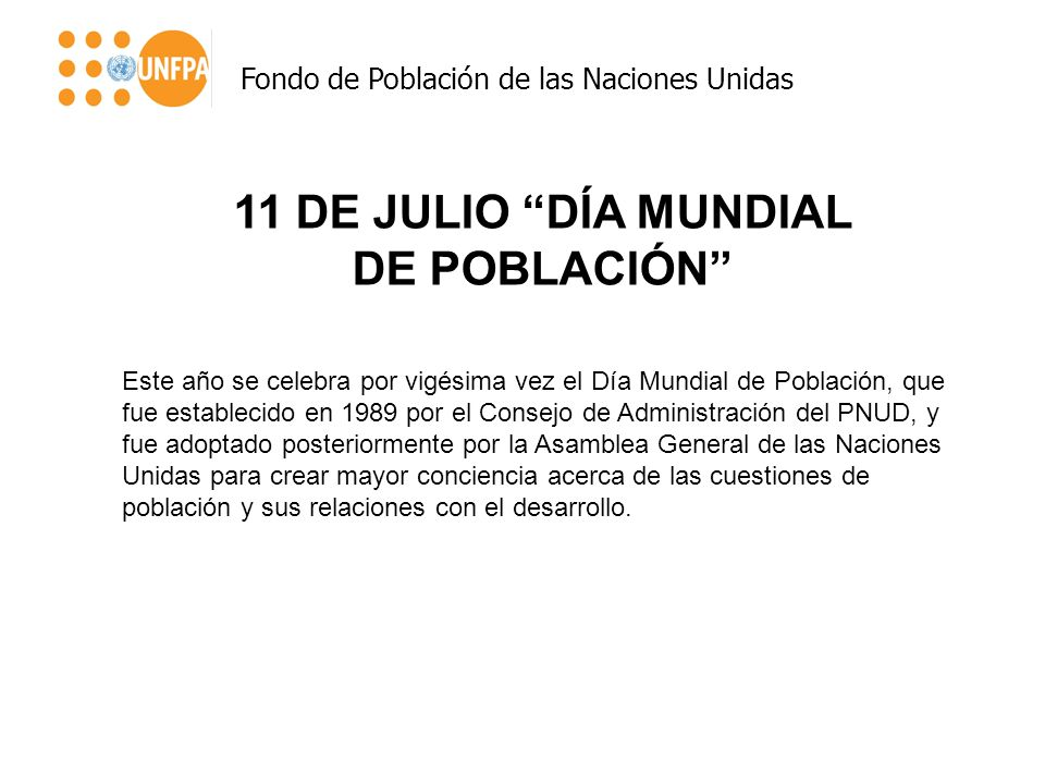 11 DE JULIO DÍA MUNDIAL DE POBLACIÓN