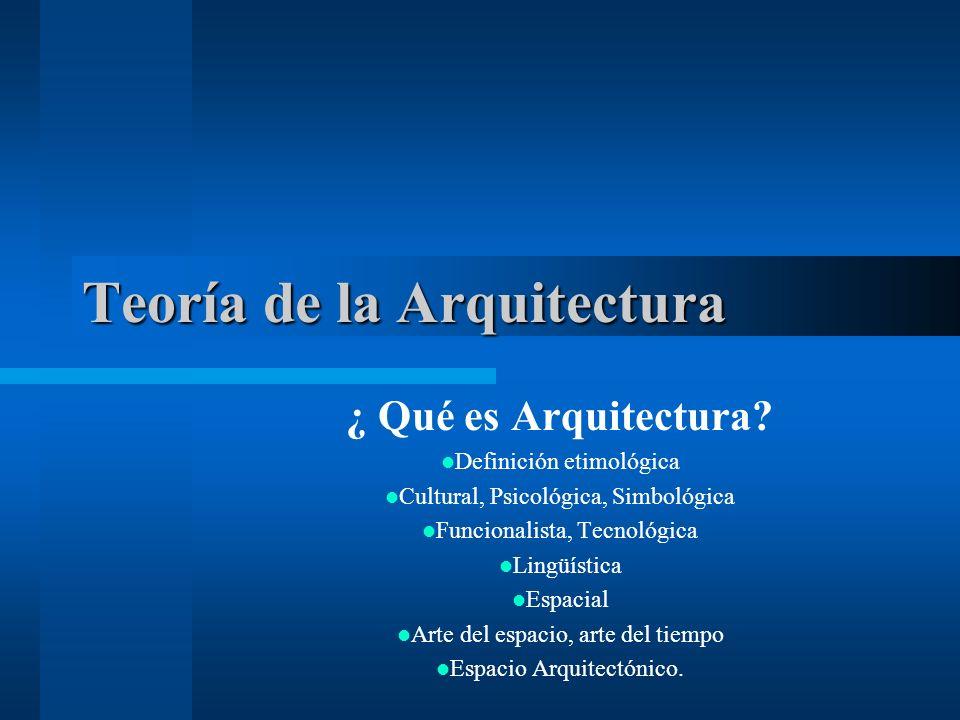 Teor a de la arquitectura ppt descargar for Que es arquitectura definicion
