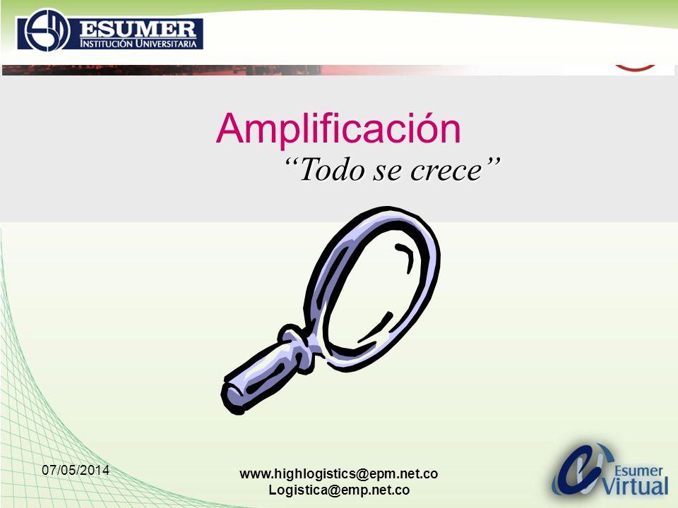 Amplificación Todo se crece 29/03/2017 www.highlogistics@epm.net.co