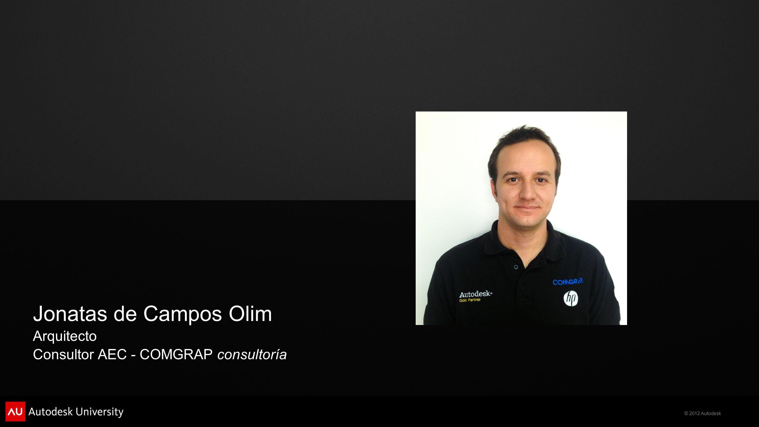Jonatas de Campos Olim Arquitecto Consultor AEC - COMGRAP consultoría