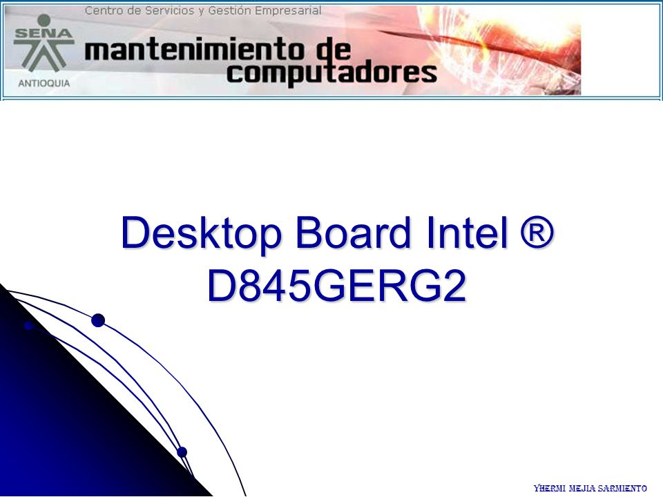Desktop Board Intel ® D845GERG2