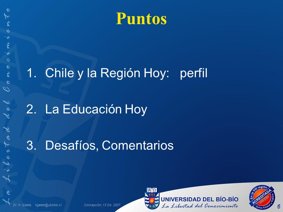 Puntos Chile y la Región Hoy: perfil La Educación Hoy