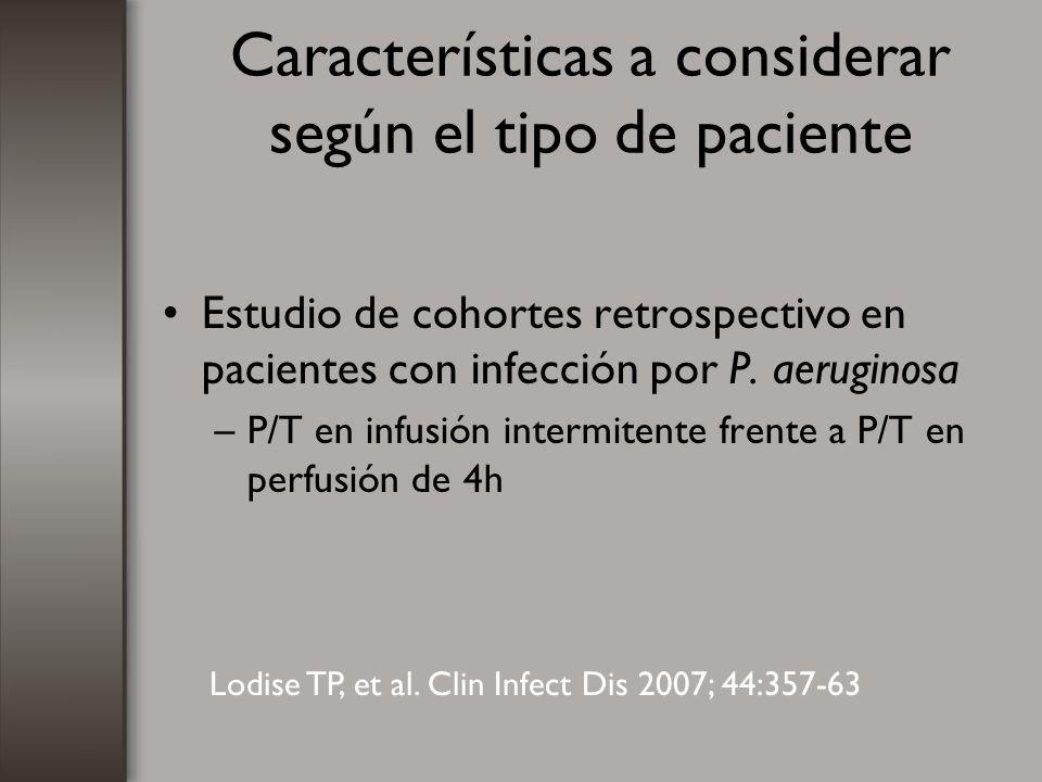 Características a considerar según el tipo de paciente