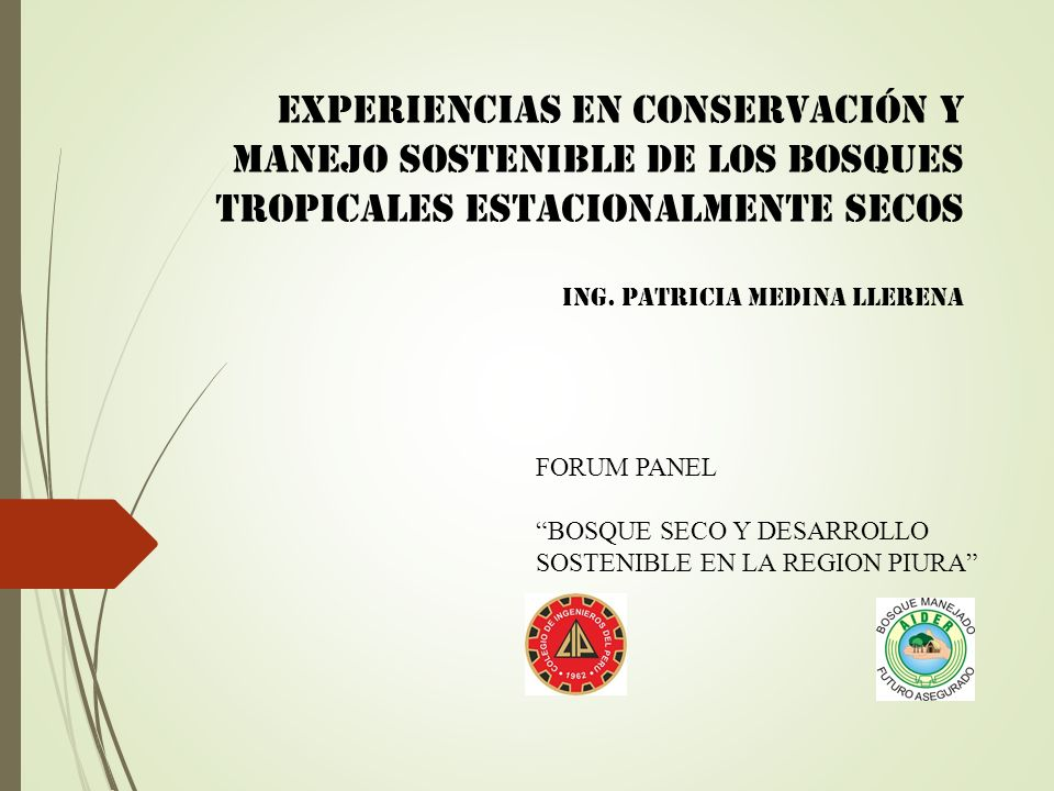 Experiencias en Conservación y manejo sostenible de los bosques tropicales estacionalmente secos