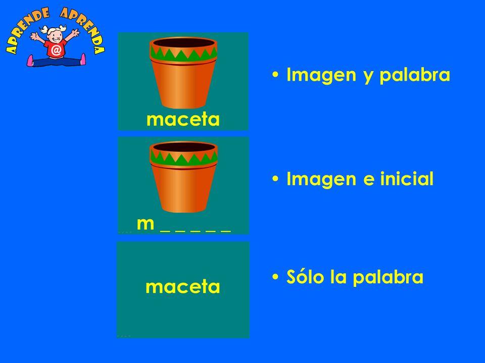 aprende aprenda Imagen y palabra Imagen e inicial Sólo la palabra