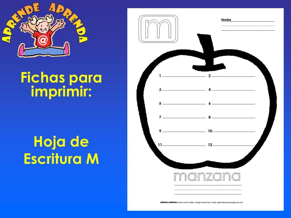 aprende aprenda @ Fichas para imprimir: Hoja de Escritura M