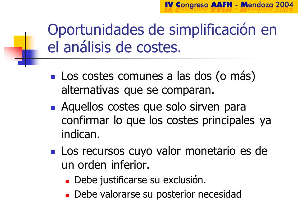 Oportunidades de simplificación en el análisis de costes.
