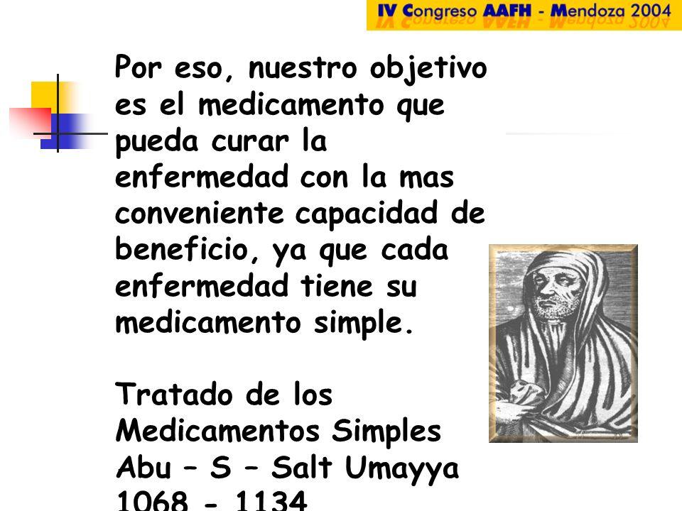 Por eso, nuestro objetivo es el medicamento que pueda curar la enfermedad con la mas conveniente capacidad de beneficio, ya que cada enfermedad tiene su medicamento simple.