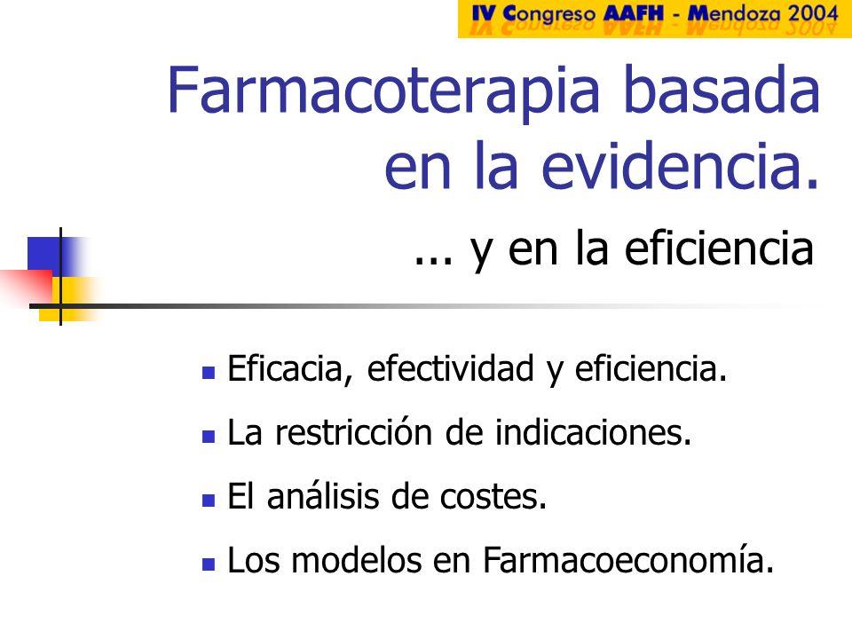 Farmacoterapia basada en la evidencia.