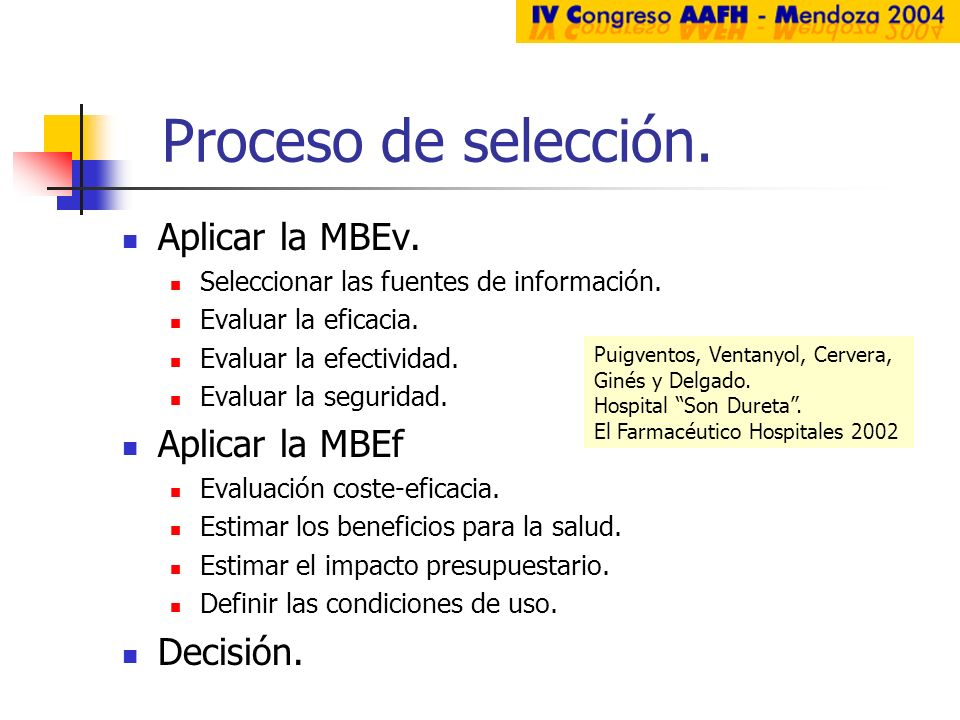 Proceso de selección. Aplicar la MBEv. Aplicar la MBEf Decisión.