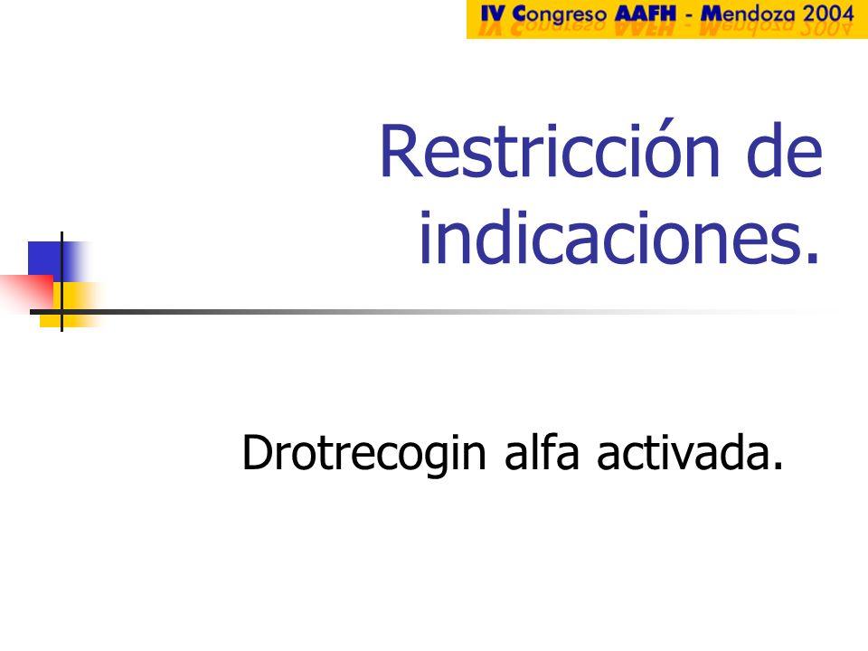 Restricción de indicaciones.