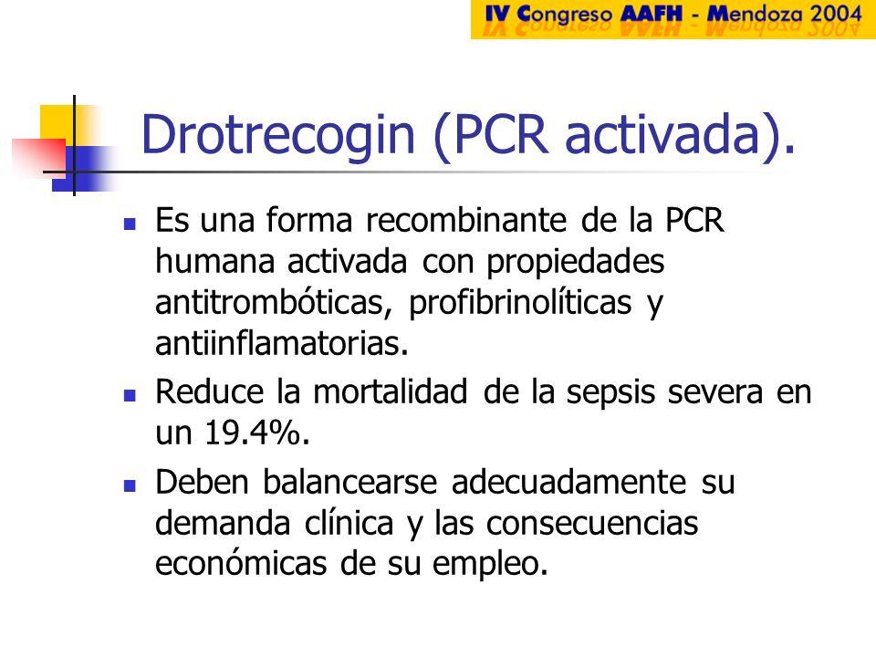 Drotrecogin (PCR activada).