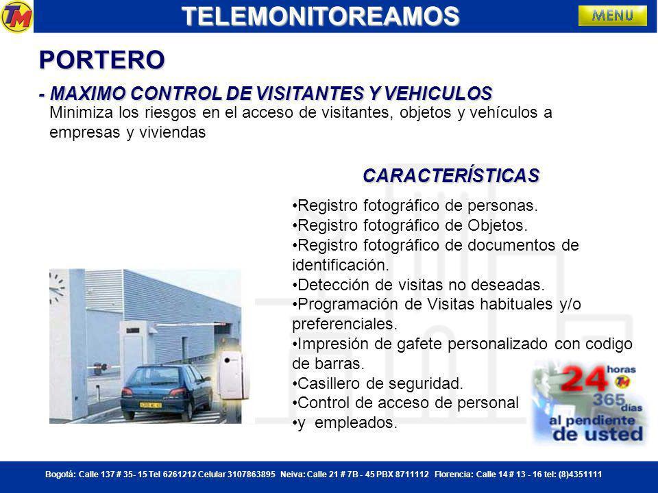 TELEMONITOREAMOS PORTERO - MAXIMO CONTROL DE VISITANTES Y VEHICULOS