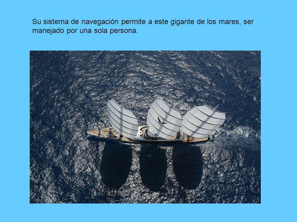 Su sistema de navegación permite a este gigante de los mares, ser manejado por una sola persona.