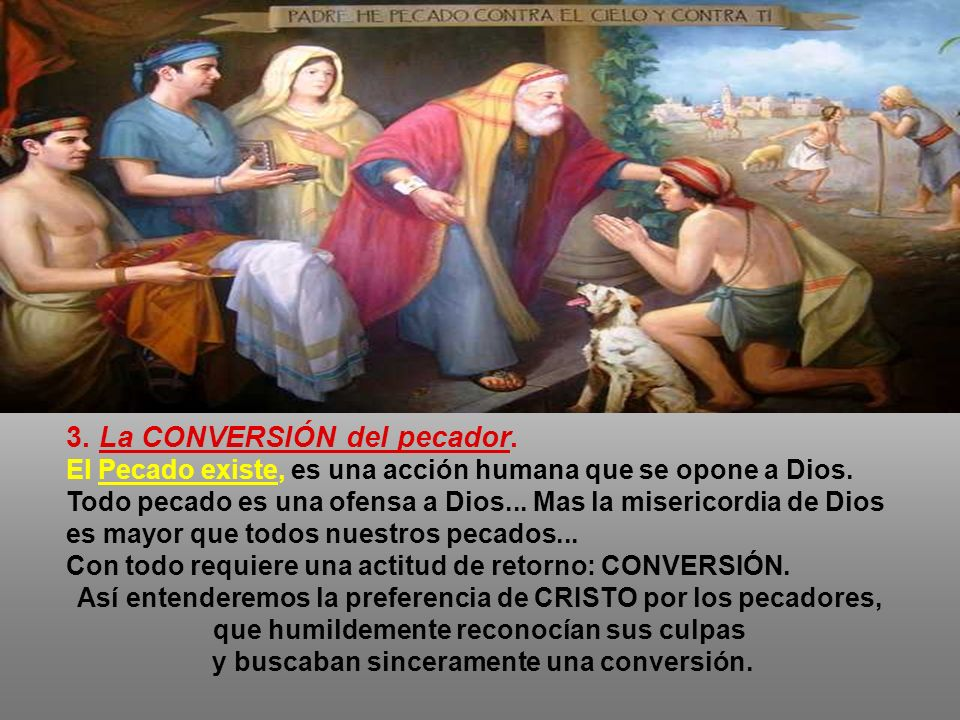 3. La CONVERSIÓN del pecador.