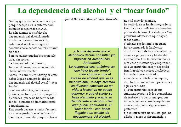 La dependencia del alcohol y el tocar fondo