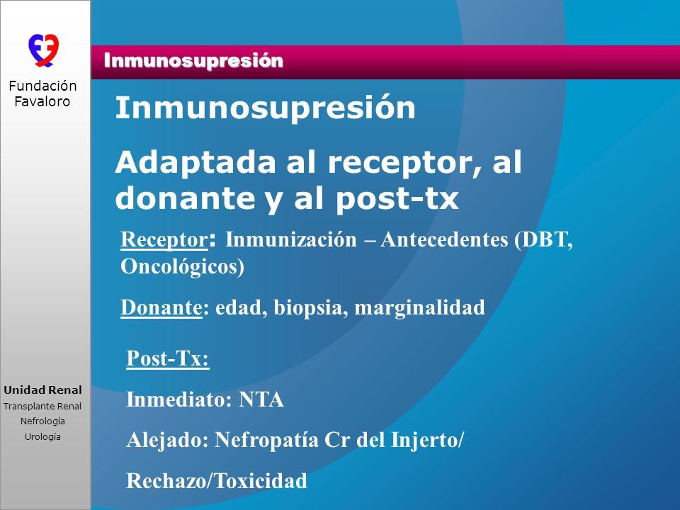 Adaptada al receptor, al donante y al post-tx