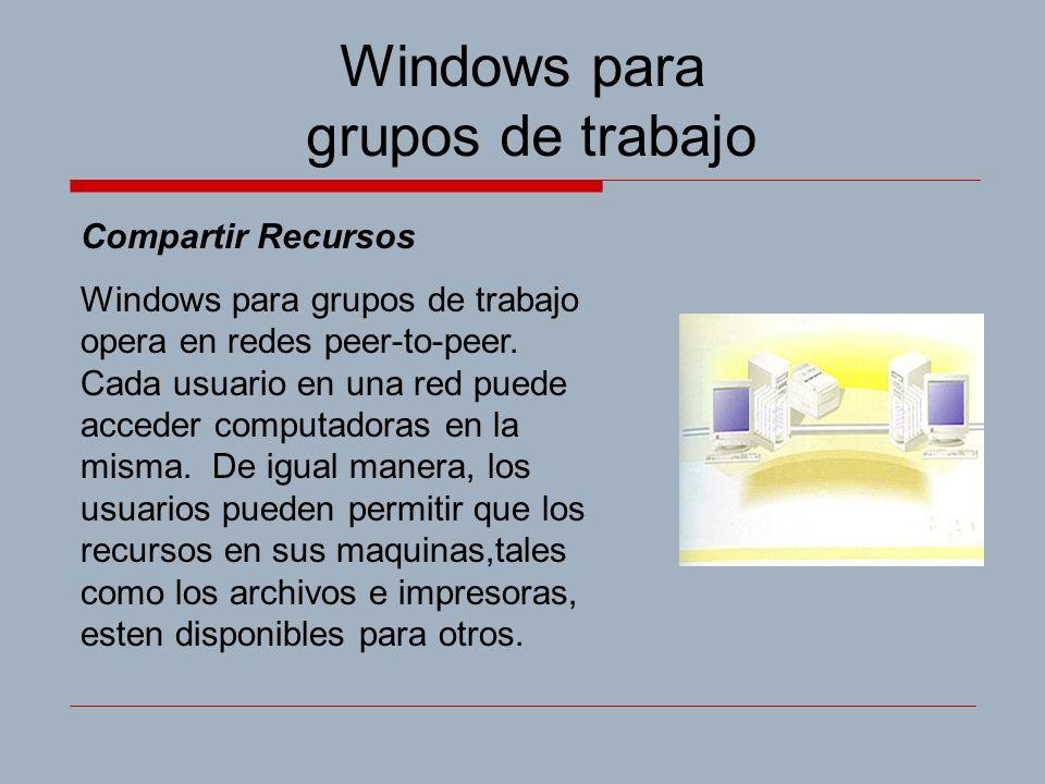 Windows para grupos de trabajo