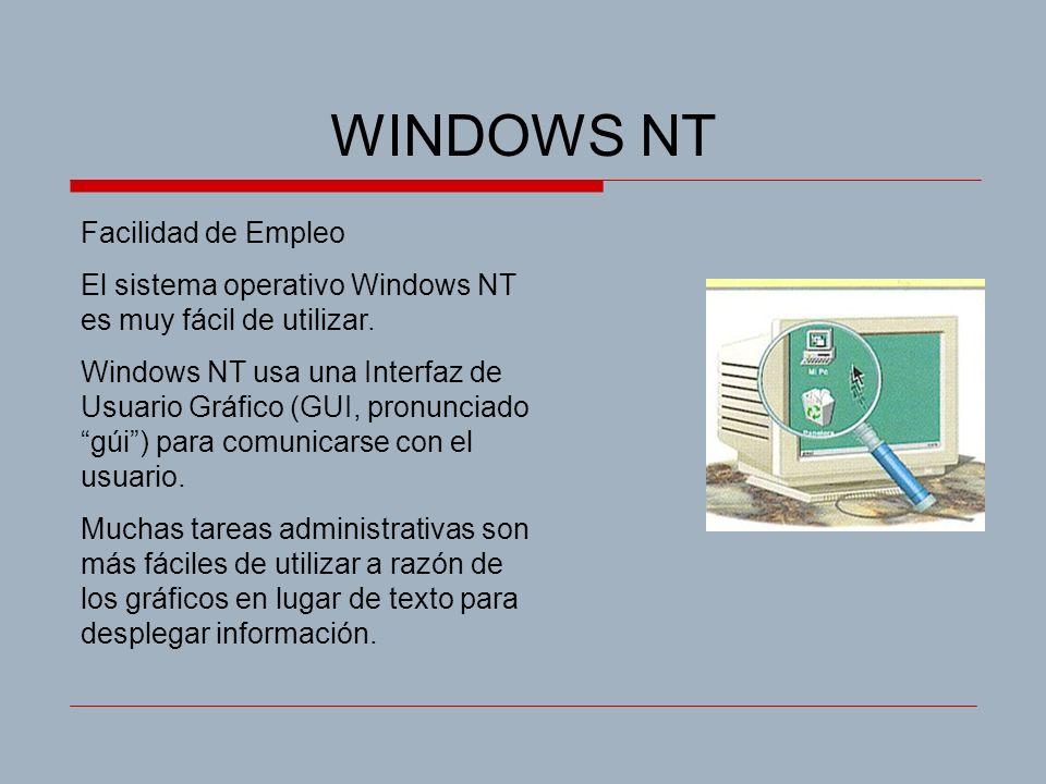 WINDOWS NT Facilidad de Empleo