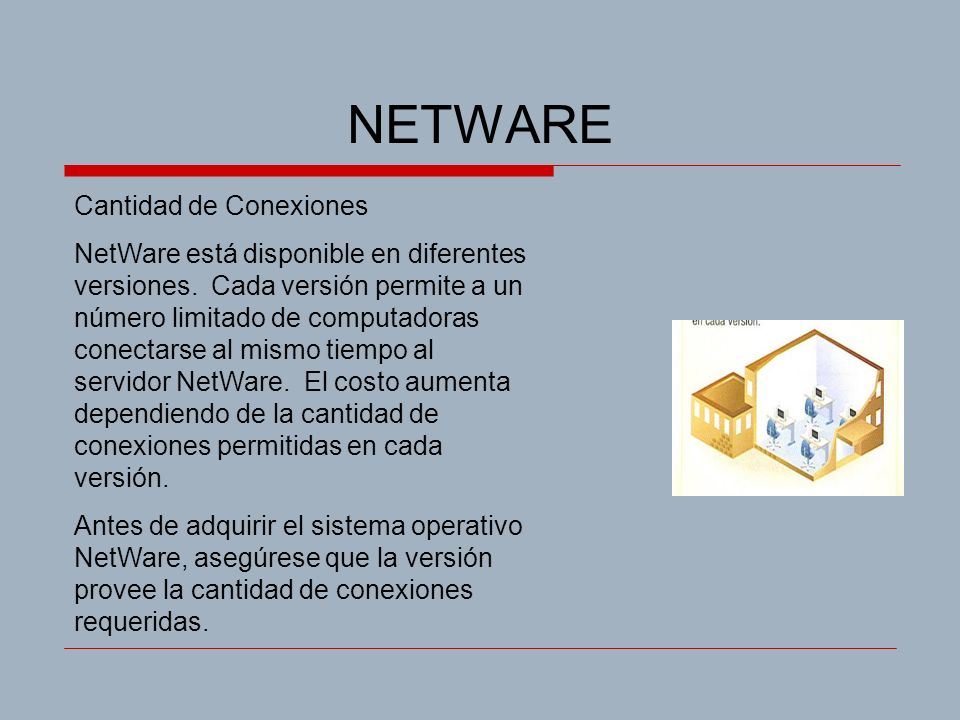 NETWARE Cantidad de Conexiones