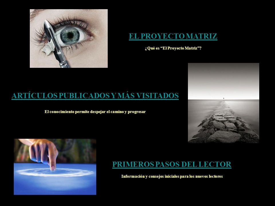 ARTÍCULOS PUBLICADOS Y MÁS VISITADOS PRIMEROS PASOS DEL LECTOR