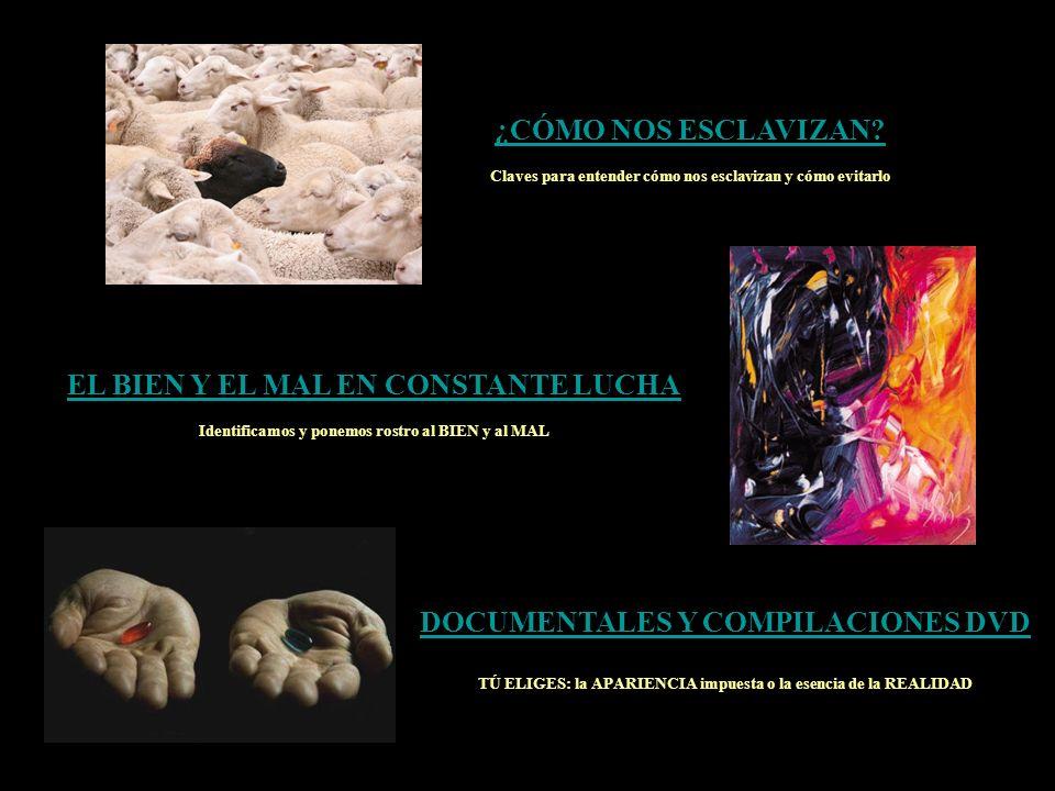 EL BIEN Y EL MAL EN CONSTANTE LUCHA DOCUMENTALES Y COMPILACIONES DVD