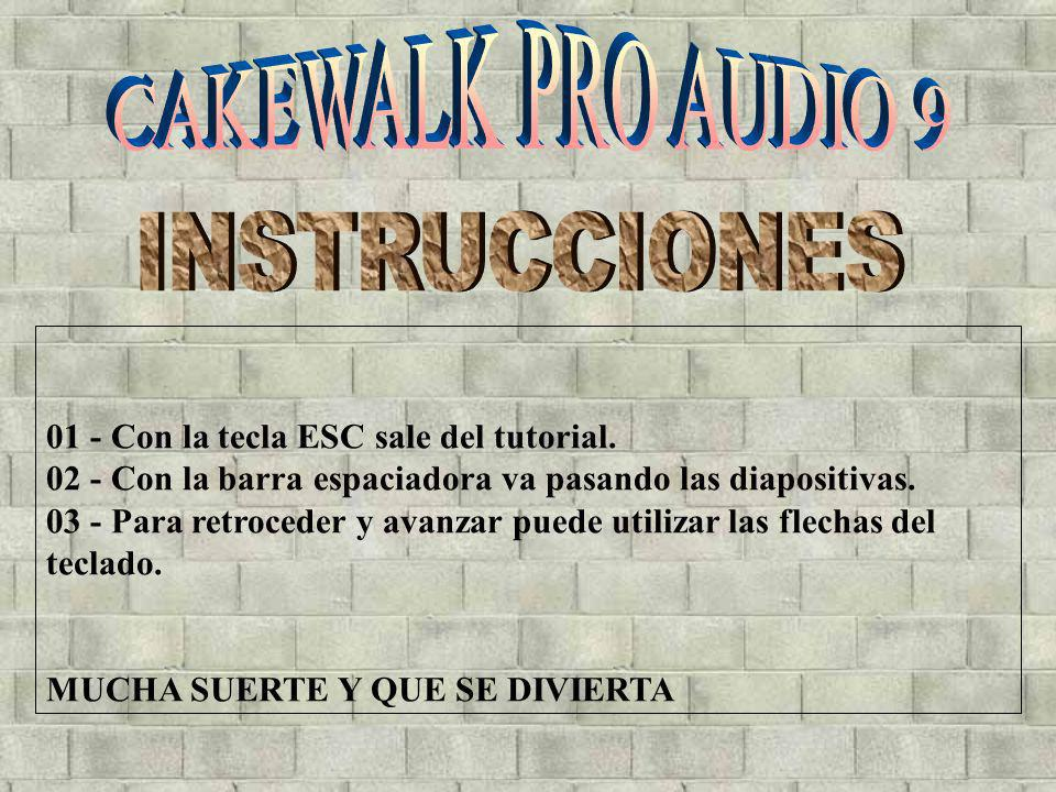 CAKEWALK PRO AUDIO 9 INSTRUCCIONES