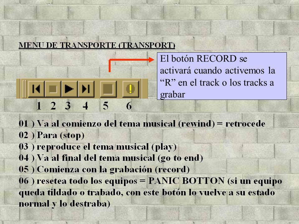 El botón RECORD se activará cuando activemos la R en el track o los tracks a grabar