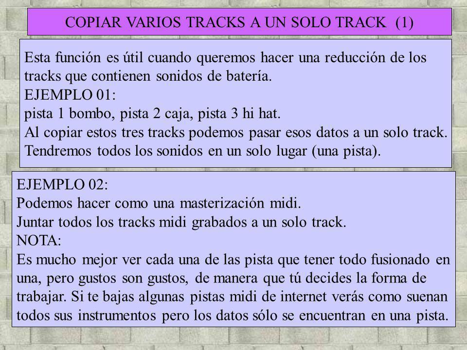 COPIAR VARIOS TRACKS A UN SOLO TRACK (1)